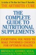 The complete guide to nutritional supplements by Brenda Adderly