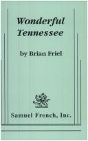 Wonderful Tennessee by Brian Friel