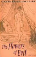 Cover of: The  flowers of evil by Charles Baudelaire