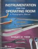 Instrumentation for the operating room by Shirley M. Brooks Tighe