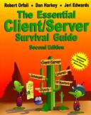 The essential client/server survival guide by Robert Orfali