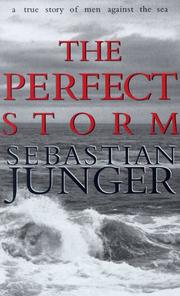 Cover of: The perfect storm | Sebastian Junger