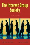 The interest group society by Jeffrey M. Berry