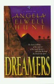 Dreamers by Angela Elwell Hunt