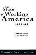 The state of working America by Lawrence R. Mishel