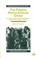 The French North African Crisis by Martin Thomas
