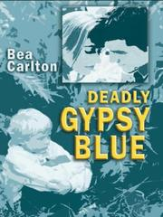Deadly Gypsy Blue by Bea Carlton