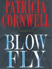 Blow Fly by Patricia Daniels Cornwell
