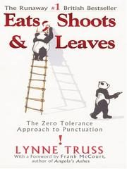 Cover of: Eats, shoots & leaves by Lynne Truss
