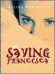 Saving Francesca by Melina Marchetta