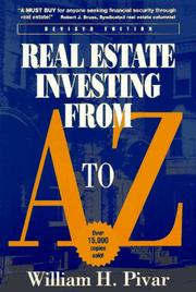 Real estate investing from A to Z by William H. Pivar