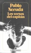 Los versos del capitn by Pablo Neruda