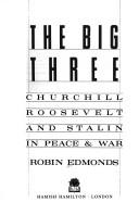 The big three by Robin Edmonds