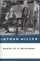 Death of a salesman by Miller, Arthur