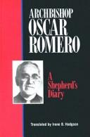 Diaries by Oscar A. Romero