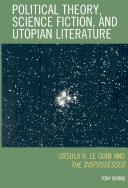 Political theory, science fiction, and utopian literature by Tony Burns