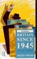 Britain since 1945 by David Childs