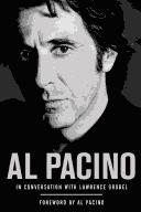 Al Pacino in conversation with Lawrence Grobel by Al Pacino