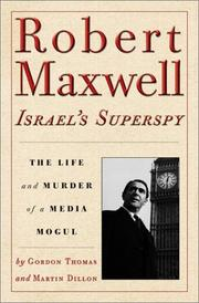 Robert Maxwell, Israel's superspy by Gordon Thomas