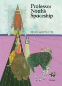 Professor Noah&#39;s spaceship by Brian Wildsmith