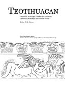 Teotihuacan by Evelyn Childs Rattray