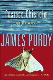 Eustace Chisholm and the works by James Purdy, James Purdy