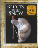 Cover of: Spirits of the snow by Tony Allan, Allan, Tony