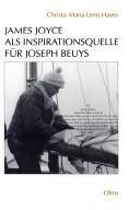James Joyce als Inspirationsquelle fur Joseph Beuys by Christa-Maria Lerm Hayes