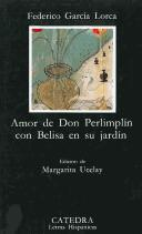 Amor de don Perlimpln con Belisa en su jardn by Federico Garca Lorca