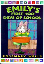 Emily&#39;s First 100 Days of School by Rosemary Wells