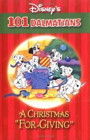 "A Christmas ""For-Giving"" (Disney's 101 Dalmatians) by Elizabeth Spurr"