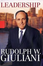 Cover of: Leadership by Rudolph W. Giuliani