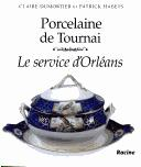 Porcelaine de Tournai by Claire Dumortier