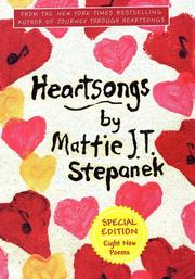 Heartsongs by Mattie J. T. Stepanek