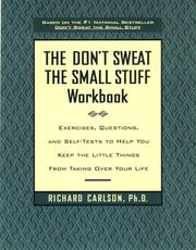 The Don't Sweat the Small Stuff Workbook PDF