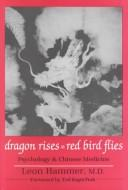 Dragon rises, red bird flies by Leon Hammer