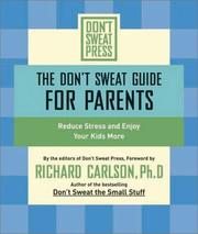 DONT SWEAT GUIDE FOR PARENTS, THE
