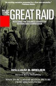 The Great Raid by William B. Breuer