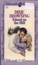 Cover of: Island on the hill | Dixie Browning
