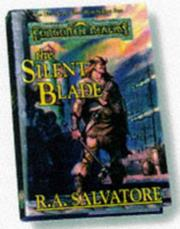 The Silent Blade by R. A. Salvatore