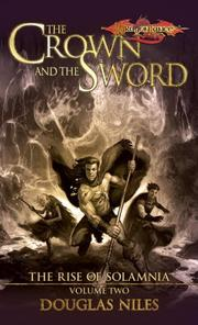 The Crown and the Sword (Dragonlance: Rise of Solamnia, Vol. 2) PDF