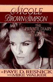 Cover of: Nicole Brown Simpson by Faye D. Resnick