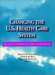 Changing the U S Healthcare System