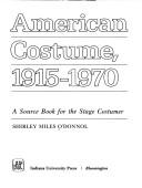 American costume, 1915-1970 by Shirley Miles O'Donnol