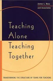 Teaching alone, teaching together by James L. Bess