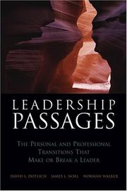 Leadership passages by David L. Dotlich