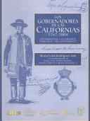 Los Gobernadores de las Californias, 1767-1804 by Mara Luisa Rodrguez-Sala