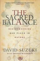 The sacred balance by David T. Suzuki