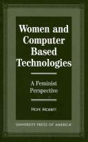 Women and computer based technologies by Hope Morritt