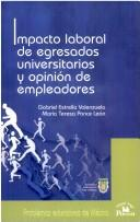 Impacto laboral de egresados universitarios y opinin de empleadores by Gabriel Estrella V.
